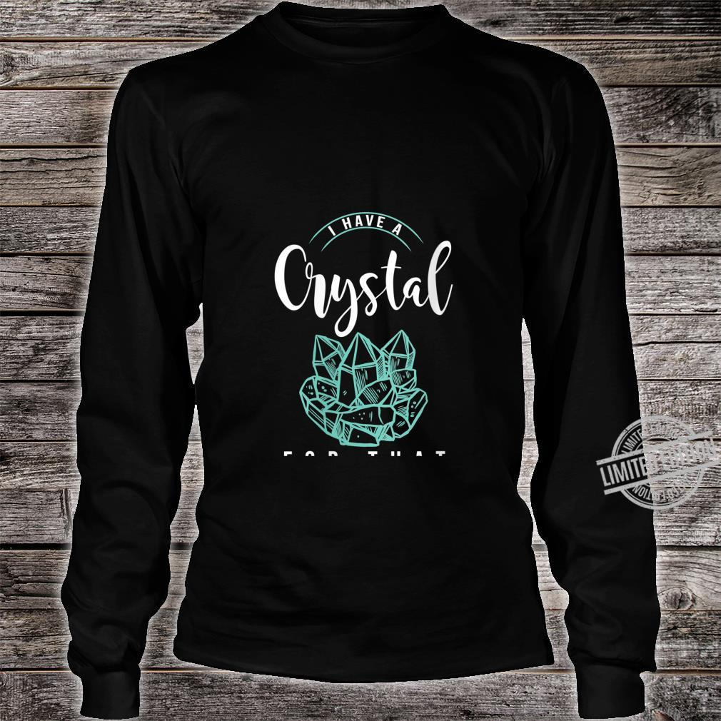 Womens I Have A Crystal For That Namaste Chakra Yoga & Spiritual Shirt long sleeved