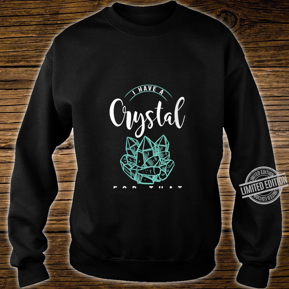 Womens I Have A Crystal For That Namaste Chakra Yoga & Spiritual Shirt sweater