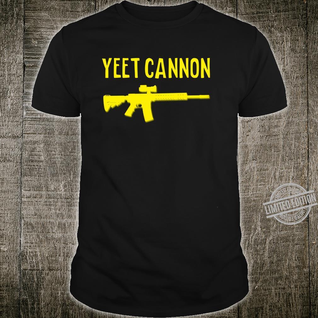 Yeet Cannon Libertarian Firearm Second Amendment Boogaloo 2A Shirt