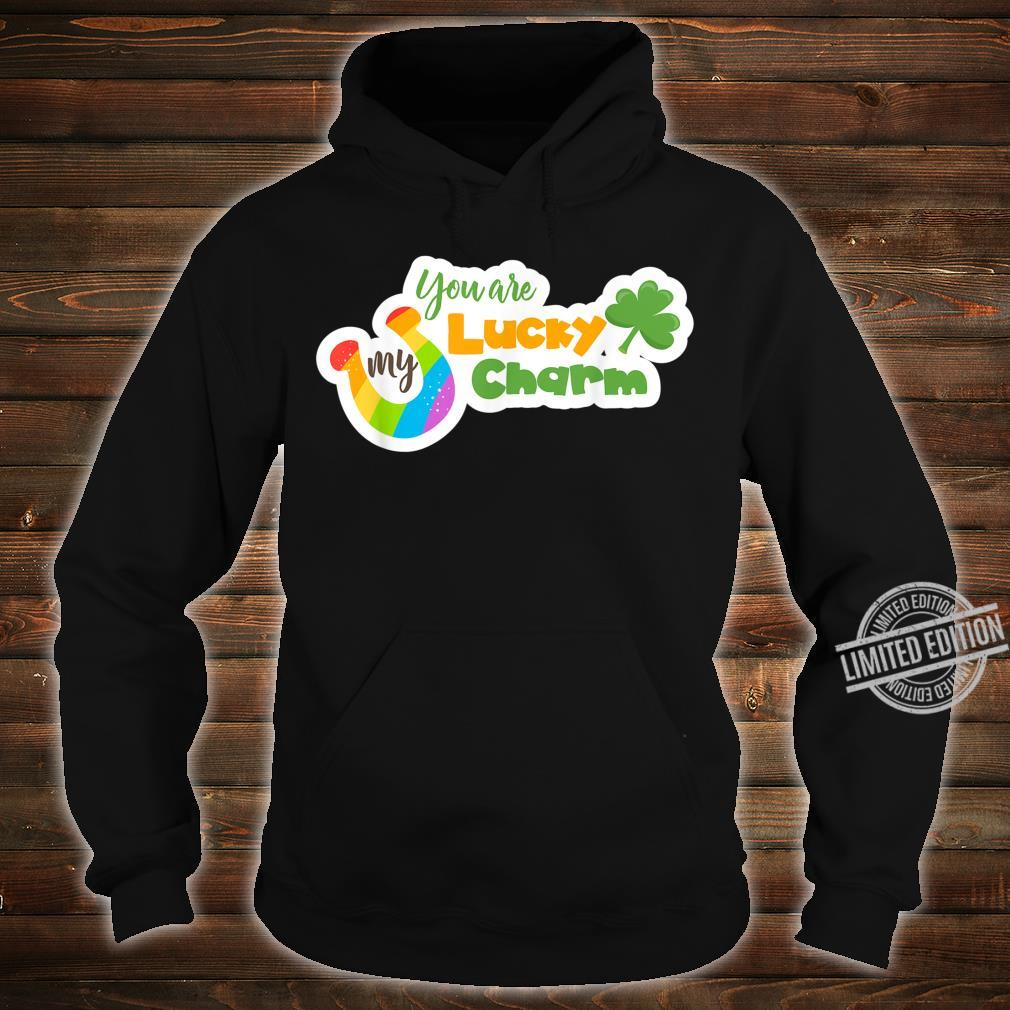 You`re My Lucky Charm with Green Clover & Rainbow Horseshoe Shirt hoodie