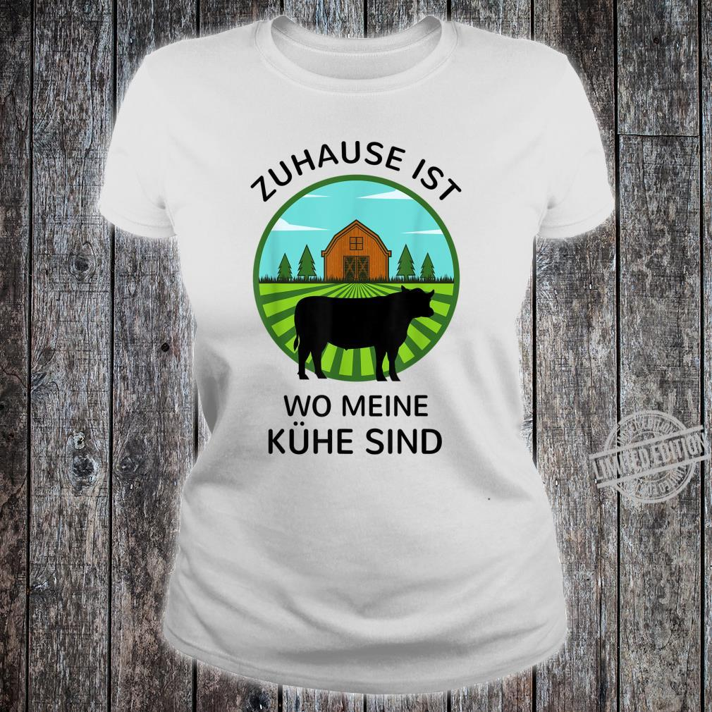 Zuhause ist wo meine Kühe sind Landwirt Bauer Geschenk Kuh Shirt ladies tee