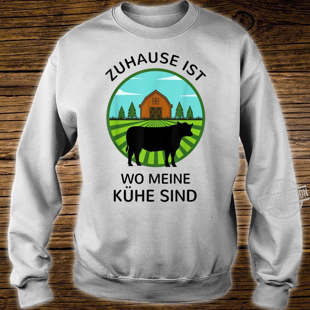Zuhause ist wo meine Kühe sind Landwirt Bauer Geschenk Kuh Shirt sweater